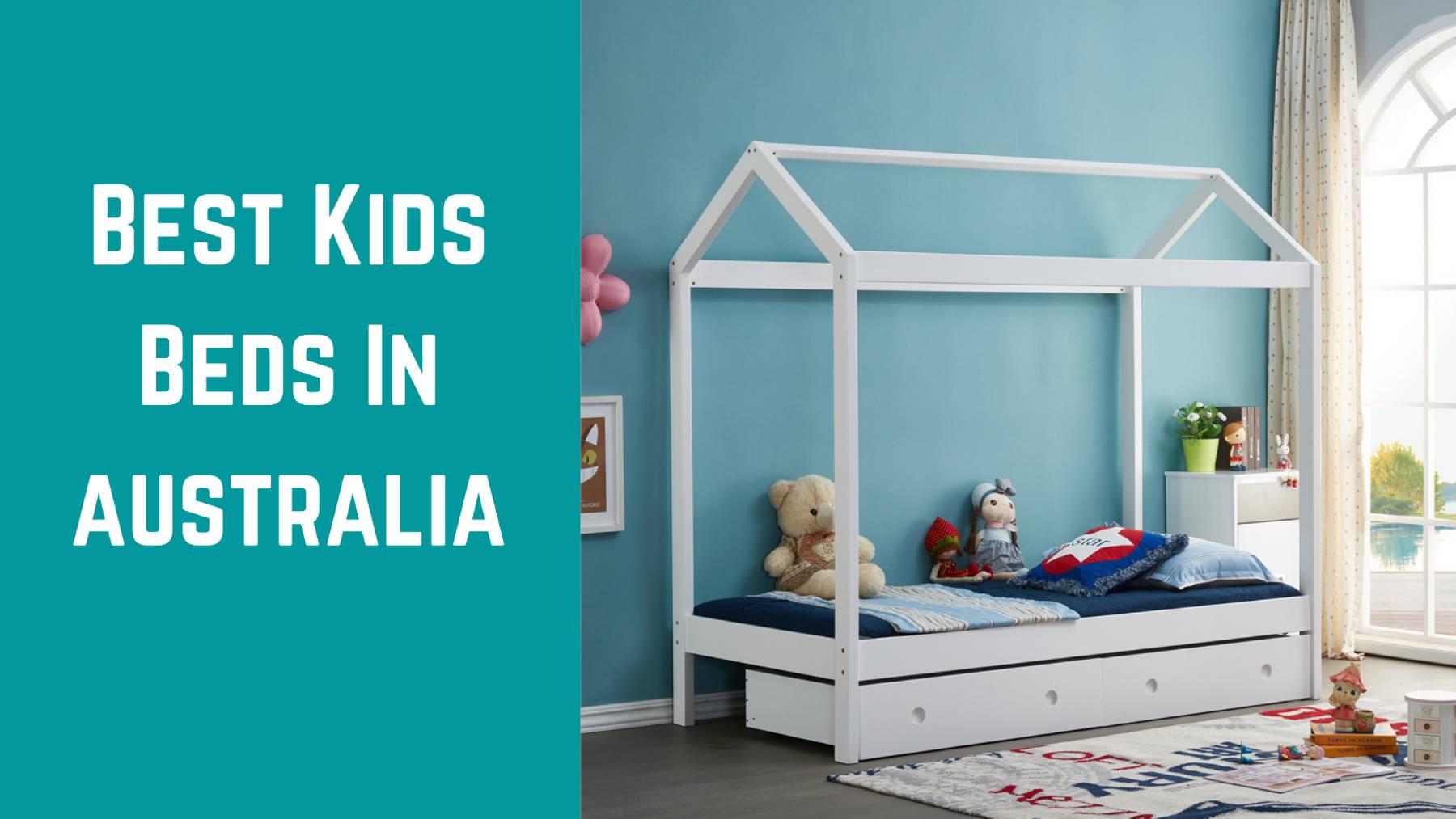 Best Kids Beds in Australia