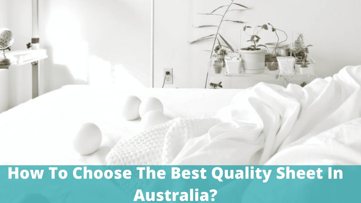 how to choose bed sheet