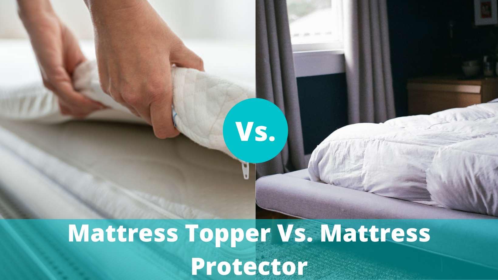 Mattress topper vs mattress protector