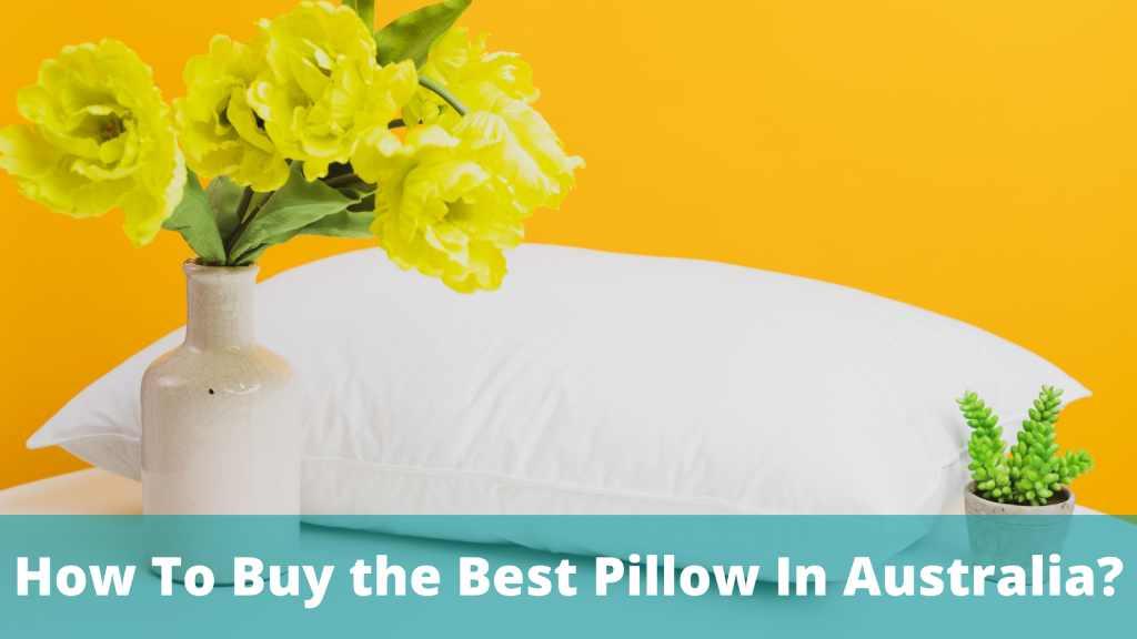 how to buy best pillow in Australia